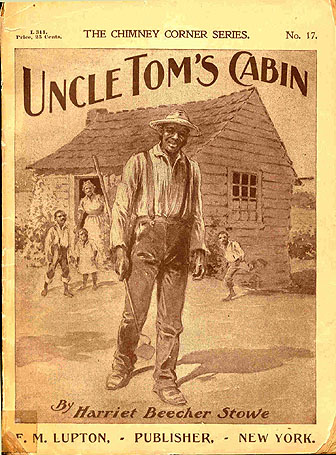 Uncle Tom's Cabin by Harriett Beecher Stowe