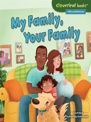 Book cover of My Family, Your Family by Lisa Bullard