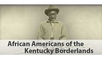 Button: African Americans of the Kentucky Borderlands